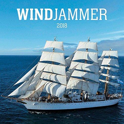 Windjammer 2018 - Tall Ships - Schiffe - Oldtimer Großsegler - Bildkalender (42 x 42)