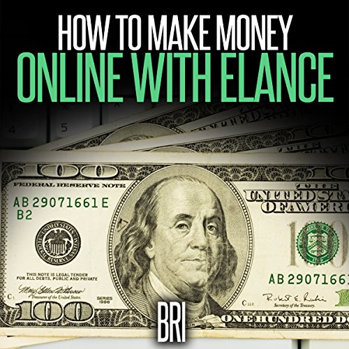 How to Make Money Online with Elance audiobook cover art