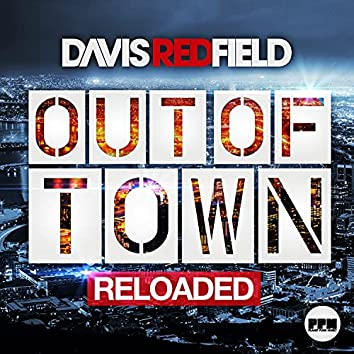 Out of Town (Reloaded)