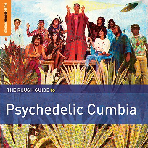 Rough Guide to Psychedelic Cumbia by VARIOUS (2015-08-03)