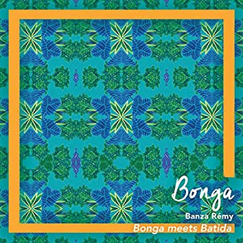 Banza Rémy (Bonga meets Batida)