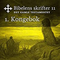 1. Kongebok (Bibel2011 – Bibelens skrifter 11 – Det Gamle Testamentet)'s image