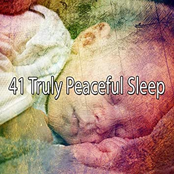41 Truly Peaceful Sle - EP