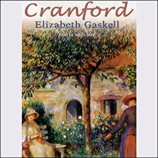 Cranford                   By:                                                                                                                                 Elizabeth Gaskell                               Narrated by:                                                                                                                                 Nadia May                      Length: 6 hrs and 51 mins     239 ratings     Overall 4.3