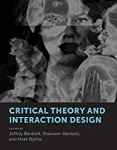 Critical Theory and Interaction Design (The MIT Press)