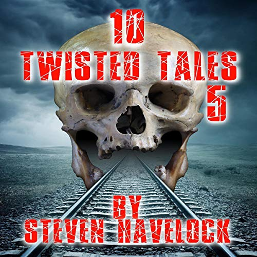 10 Twisted Tales, Volume 5 audiobook cover art