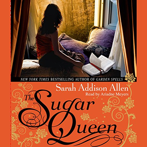 The Sugar Queen                   By:                                                                                                                                 Sarah Addison Allen                               Narrated by:                                                                                                                                 Ariadne Meyers                      Length: 6 hrs and 24 mins     25 ratings     Overall 4.3
