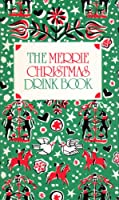Merrie Christmas Drink Book 0880884304 Book Cover