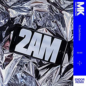 2AM (Endor Remix)
