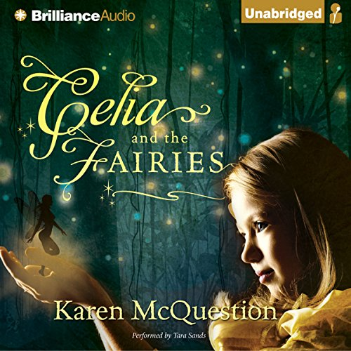 Celia and the Fairies audiobook cover art