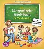 Das Morgenkreisspielebuch für Vorschulkinder: Mit Rätseln