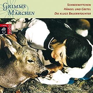 Schneewittchen / Hänsel und Gretel / Die kluge Bauerntochter (Grimms Märchen 1.1) Titelbild