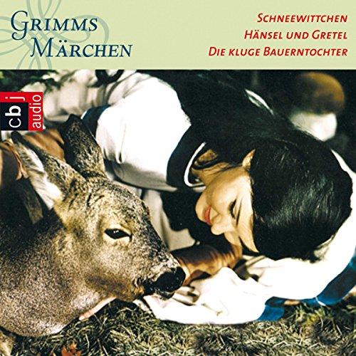 Schneewittchen / Hänsel und Gretel / Die kluge Bauerntochter Titelbild
