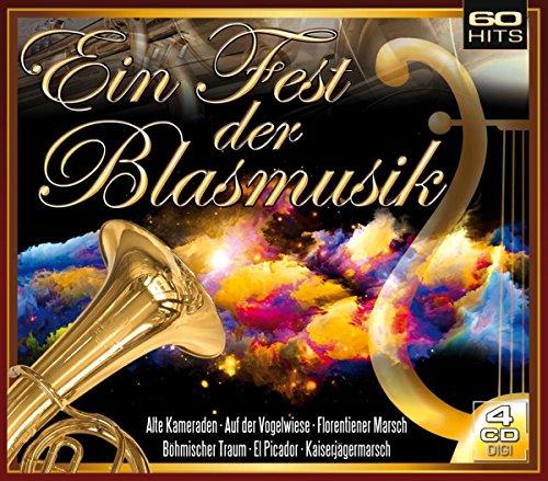 Ein Fest der Blasmusik (4er Digi Box mit 60 Hits wie Alte Kameraden, Böhmischer Traum, Kaiserjägermarsch uva.)