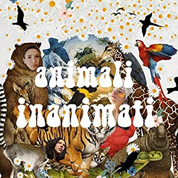 Animali Inanimati (feat. DaveGringo)