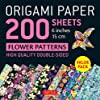 Origami Paper 200 Sheets Flower Patterns 6 in 15 cm: High-quality Double Sided Sheets Printed With 12 Different Designs Instructions for 6 Projects Included
