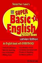 Teacher Lee's Super Basic English 1 Pocket Book - Latvian Edition (British Version)