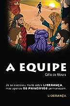 A EQUIPE (Portuguese Edition)