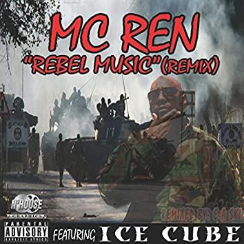 Rebel Music (Remix) (feat. Ice Cube) - Single