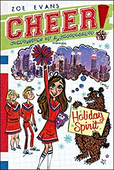 Holiday Spirit (Cheer! Book 3) by [Zoe Evans, Brigette Barrager]