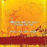 China (Na Na) [feat. DJ Not Nice] [Explicit]