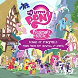 Songs Of Ponyville (Music From The Original TV Series)