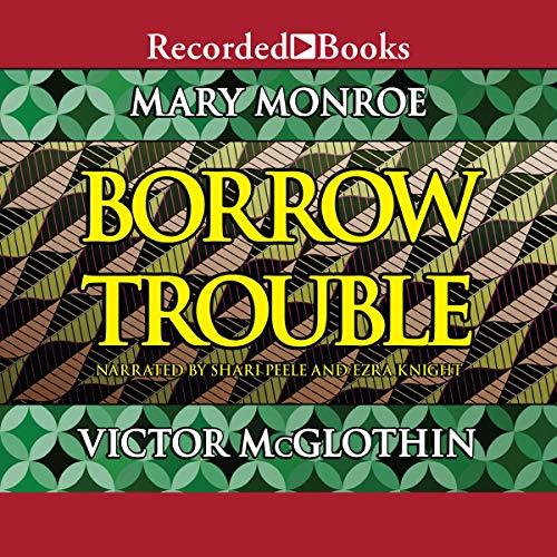Borrow Trouble audiobook cover art