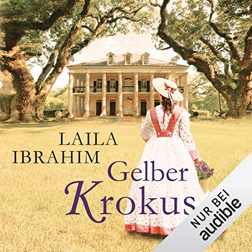 Gelber Krokus                   By:                                                                                                                                 Laila Ibrahim                               Narrated by:                                                                                                                                 Yara Blümel                      Length: 8 hrs and 17 mins     Not rated yet     Overall 0.0