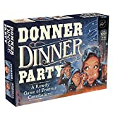 Chronicle Books Donner Dinner Party: A Rowdy...