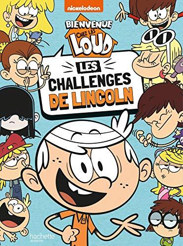 Bienvenue chez les Loud - Les challenges de Lincoln