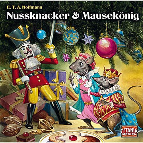 Nussknacker & Mausekönig (Titania Special Folge 6)