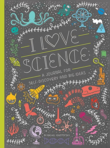 Product Image of the I Love Science: A Journal for Self-Discovery and Big Ideas (Women in Science)