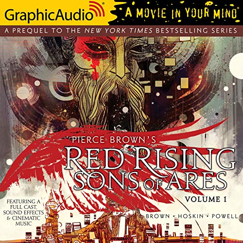 Red Rising: Sons Of Ares Volume 1 [Dramatized Adaptation] Audiobook By Pierce Brown, Rik Hoskin cover art
