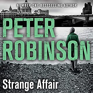 Strange Affair     The 15th DCI Banks Mystery              By:                                                                                                                                 Peter Robinson                               Narrated by:                                                                                                                                 Simon Slater                      Length: 11 hrs and 48 mins     7 ratings     Overall 5.0