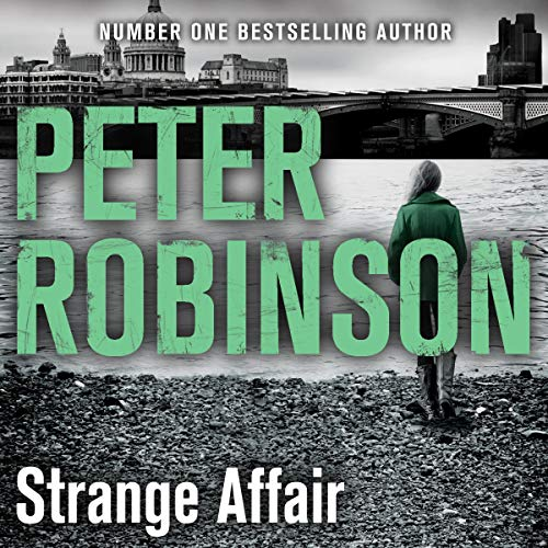 Strange Affair     The 15th DCI Banks Mystery              By:                                                                                                                                 Peter Robinson                               Narrated by:                                                                                                                                 Simon Slater                      Length: 11 hrs and 48 mins     Not rated yet     Overall 0.0