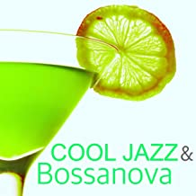 Cool Jazz & Bossanova - Easy Listening Music for Jazz Club & Cocktail Party