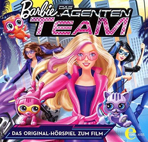 Barbie in: Das Agententeam - Das Original-Hörspiel zum Film