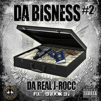 Da Bisness#2 (feat. Spook SP)