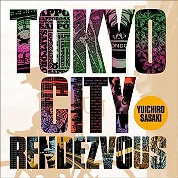 Tokyo City Rendezvous