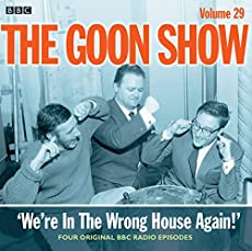 The Goon Show - Volume 29 - 'We've In The Wrong House Again!'