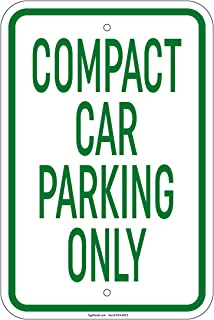 Compact Car Parking Only Sign 8