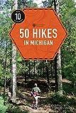 50 Hikes in Michigan (Explorer s 50 Hikes)