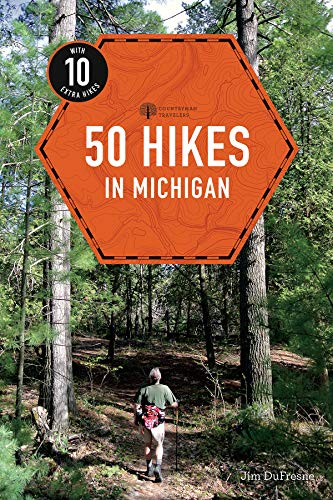50 Hikes in Michigan (Explorer's 50 Hikes)