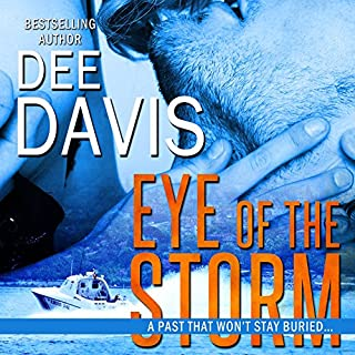 Eye of the Storm                   By:                                                                                                                                 Dee Davis                               Narrated by:                                                                                                                                 Caroline Shaffer                      Length: 11 hrs and 35 mins     7 ratings     Overall 3.9