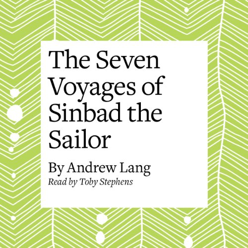 The Seven Voyages of Sinbad the Sailor audiobook cover art