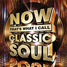 Now That's What I Call Classic Soul / Various