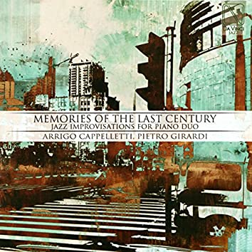 Memories of the Last Century (Jazz Improvisations for Piano Duo)