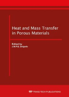 Heat and Mass Transfer in Porous Materials (Diffusion Foundations)