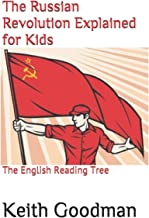 The Russian Revolution Explained for Kids: The English Reading Tree