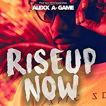 Rise Up Now